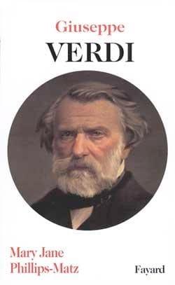 Giuseppe Verdi - Mary Jane PHILLIPS-MATZ - Livre - laflutedepan.com