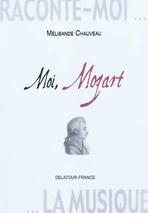 Raconte-moi la musique - Moi, Mozart : journal imaginaire - laflutedepan.com