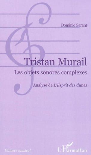 Tristan Murail : les objets sonores complexes - laflutedepan.com