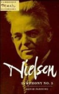 Nielsen Symphony No. 5 David Fanning Livre Les Oeuvres - laflutedepan