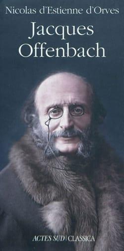 Jacques Offenbach d'ORVES Nicolas (d' ) ESTIENNE Livre laflutedepan