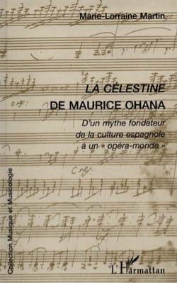 La Célestine de Maurice Ohana - laflutedepan.com