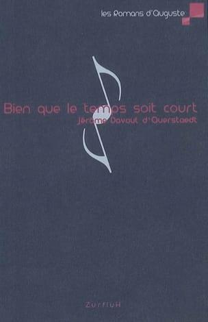 d'Aeurstaedt Jérôme Davout - Bien que le temps soit court - Partition - di-arezzo.fr