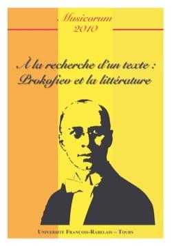 Musicorum, n° 8 (2010) : À la recherche d'un texte - Prokofiev et la littérature - laflutedepan.com