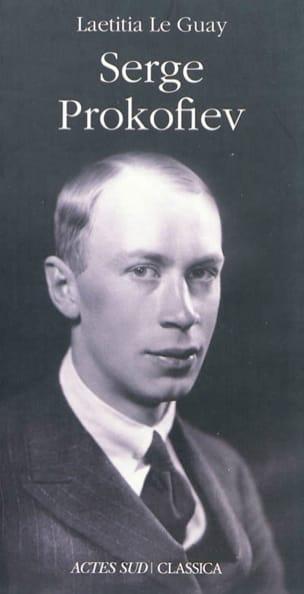 Serge Prokofiev - GUAY Laetitia LE - Livre - laflutedepan.com
