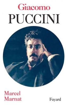 Giacomo Puccini - Marcel MARNAT - Livre - laflutedepan.com