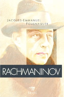 Rachmaninov FOUSNAQUER Jacques-Emmanuel Livre laflutedepan