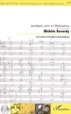 Musique, arts et littérature dans l'oeuvre de Michèle Reverdy - laflutedepan.com