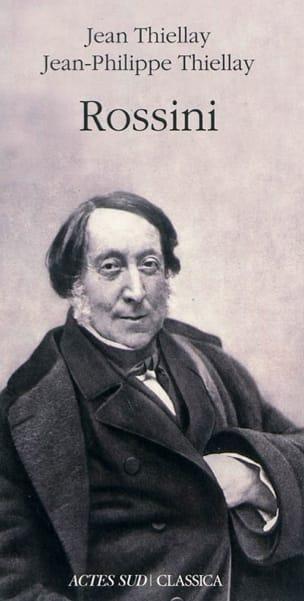 Rossini - Thiellay Jean / Thiellay Jean-Philippe - laflutedepan.com