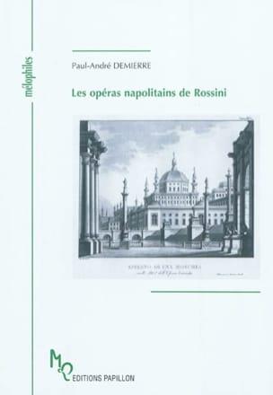 Les opéras napolitains de Rossini - laflutedepan.com