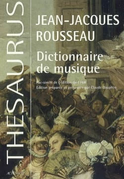 ROUSSEAU Jean-Jacques - Dictionnaire de musique : fac-similé de l'édition de 1768 - Livre - di-arezzo.fr