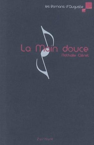 Nathalie Cléret - La main douce - Partition - di-arezzo.fr