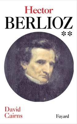 Hector Berlioz, tome 2 David CAIRNS Livre Les Hommes - laflutedepan