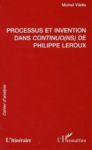 Michel Vilella - Processus et invention dans Continuo(ns) de Philippe Leroux : cahier d'analyse - Livre - di-arezzo.fr