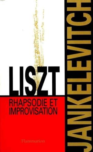 Liszt, rhapsodie et improvisation - laflutedepan.com