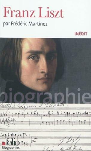 Franz Liszt Frédéric MARTINEZ Livre Les Hommes - laflutedepan
