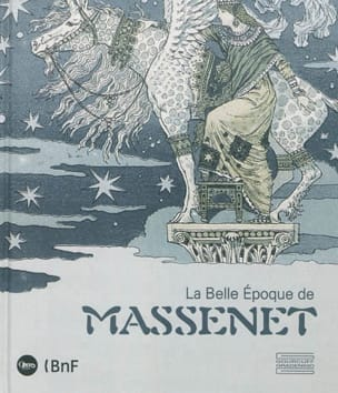 La belle époque de Massenet Livre Les Hommes - laflutedepan