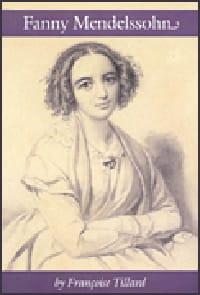 Fanny Mendelssohn - Françoise TILLARD - Livre - laflutedepan.com