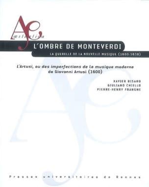 L'ombre de Monteverdi : la querelle de la nouvelle musique, 1600-1638 - laflutedepan.com