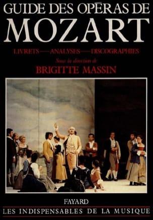 Guide des opéras de Mozart Brigitte MASSIN Livre laflutedepan