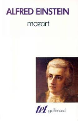Mozart : l'homme et l'oeuvre Alfred EINSTEIN Livre laflutedepan