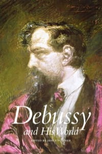 Debussy and his world - laflutedepan.com