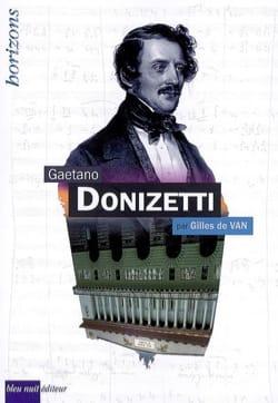 Gaetano Donizetti - DE VAN Gilles - Livre - laflutedepan.com