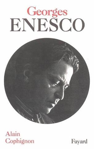 Georges Enesco - Alain COPHIGNON - Livre - laflutedepan.com
