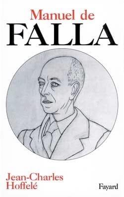 Manuel de Falla HOFFELÉ Jean-Charles Livre Les Hommes - laflutedepan
