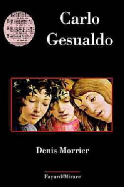 Carlo Gesualdo - Denis MORRIER - Livre - Les Hommes - laflutedepan.com