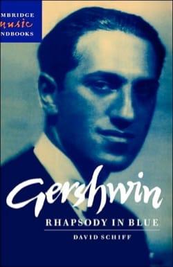 David SCHIFF - Gershwin : Rhapsody in Blue - Livre - di-arezzo.fr