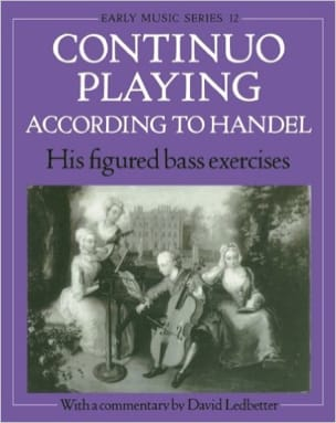 Continuo playing according to Handel his figured bass exercises laflutedepan