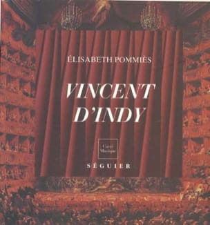 Vincent d'Indy au service de la musique (1851-1931) laflutedepan