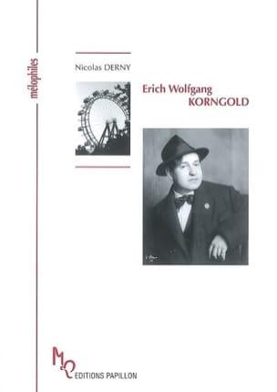 Erich Wolfgang Korngold - Nicolas DERNY - Livre - laflutedepan.com