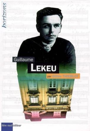 Guillaume Lekeu Gilles THIEBLOT Livre Les Hommes - laflutedepan