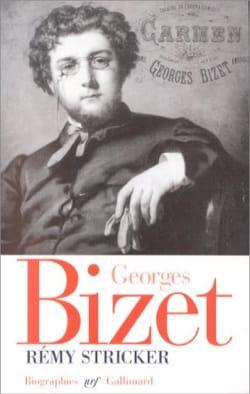 Georges Bizet : 1838-1875 - Rémy STRICKER - Livre - laflutedepan.com