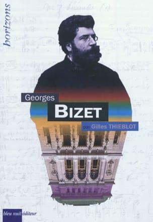 Georges Bizet Gilles THIEBLOT Livre Les Hommes - laflutedepan