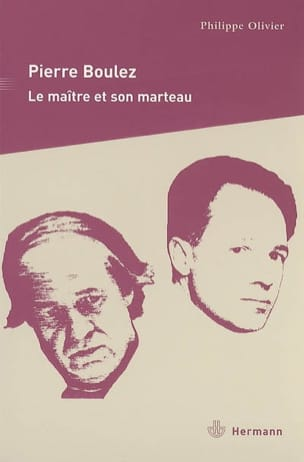Pierre Boulez : le maître et son marteau - laflutedepan.com