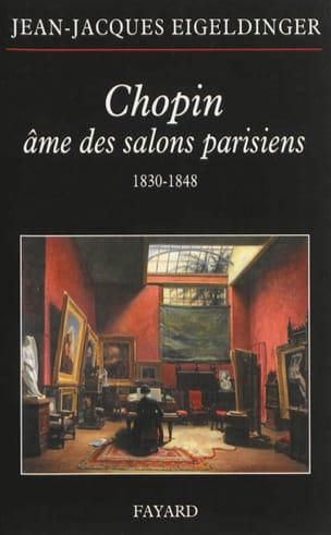 Chopin, âme des salons parisiens : 1830-1848 laflutedepan