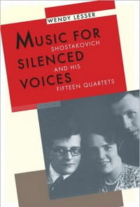 Music for silenced voices : Shostakovich and his fifteen quartets - laflutedepan.com