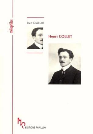 Henri Collet ou L'Espagne impérieuse - Jean GALLOIS - laflutedepan.com