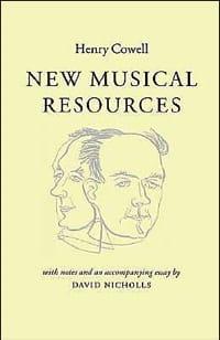 New musical resources - Henry COWELL - Livre - laflutedepan.com