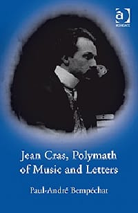 Jean Cras, polymath of music and letters - laflutedepan.com
