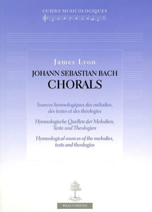 Johann Sebastian Bach, chorals - James LYON - Livre - laflutedepan.com