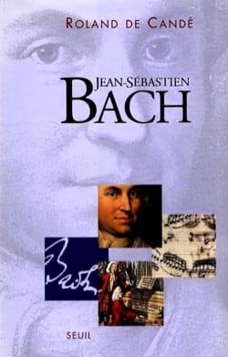 Jean-Sébastien Bach CANDÉ Roland de Livre Les Hommes - laflutedepan