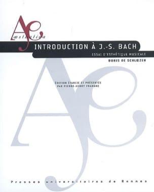 Introduction à J.-S. Bach : essai d'esthétique musicale - laflutedepan.com