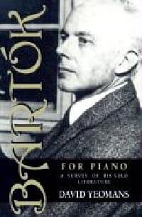 Bartók for piano : a survey of his solo literature - laflutedepan.com