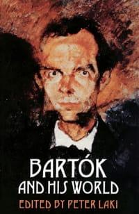 Bartók and his world - LAKI Peter (dir.) - Livre - laflutedepan.com