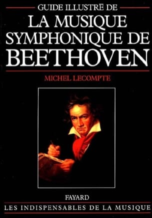 Guide illustré de la musique symphonique de Beethoven - laflutedepan.com