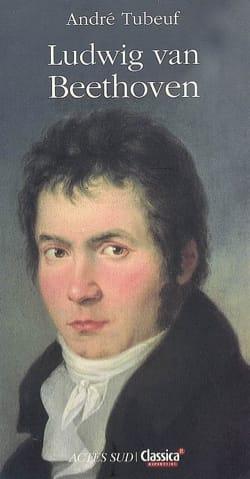 Ludwig van Beethoven André TUBEUF Livre Les Hommes - laflutedepan